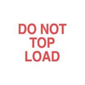 "#DL1220  3 x 5""  Do Not Top Load  Label (Red/White)"