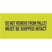 "#DL3173 2 x 5"" Do Not Remove From Pallet / Must Be Shipped Intact Label"