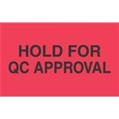 "#DL3501 3 x 5"" Hold For QC Approval Label"